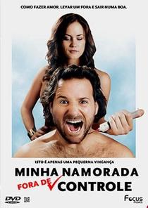 Minha Namorada Fora de Controle - Poster / Capa / Cartaz - Oficial 1