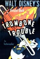 Trombone Trouble (Trombone Trouble)