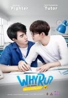 Why R U?: The Series (Why R U?: The Series)