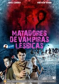 Matadores de Vampiras Lésbicas - Poster / Capa / Cartaz - Oficial 1