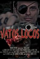 Vatos Locos (Vatos Locos)