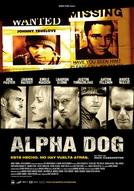 Alpha Dog (Alpha Dog)