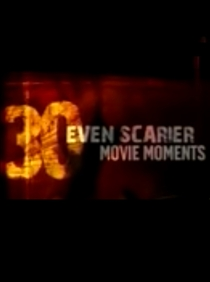 30 Even Scarier Movie Moments  - Poster / Capa / Cartaz - Oficial 1