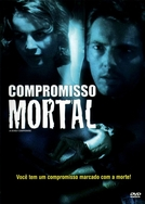 Compromisso Mortal (A Deadly Compromise)