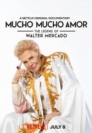 Ligue Djá: O Lendário Walter Mercado (Mucho Mucho Amor: The Legend of Walter Mercado)