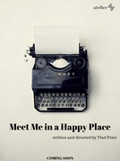 Meet Me in a Happy Place (Meet Me in a Happy Place)