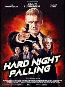 Hard Night Falling - Poster / Capa / Cartaz - Oficial 2
