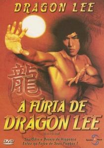 A Fúria de Dragon Lee - Poster / Capa / Cartaz - Oficial 1