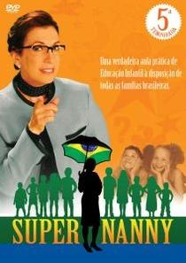 Super Nanny 5ª Temporada - Poster / Capa / Cartaz - Oficial 1