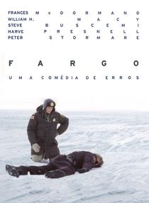 Fargo - Uma Comédia de Erros - Poster / Capa / Cartaz - Oficial 6