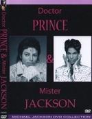 Dr. Prince & Mr. Jackson (Doctor Prince & Mister Jackson)