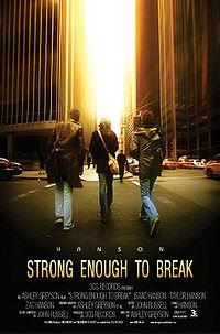 Strong Enough To Break - Poster / Capa / Cartaz - Oficial 1