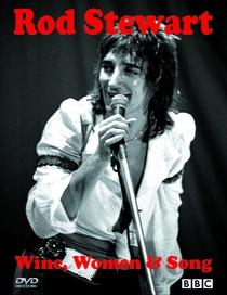 Rod Stewart - Wine Women & Song - Poster / Capa / Cartaz - Oficial 1