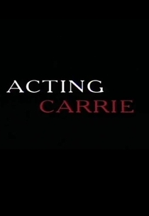 Acting Carrie - Poster / Capa / Cartaz - Oficial 1