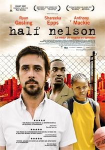 Half Nelson: Encurralados - Poster / Capa / Cartaz - Oficial 2