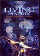 A Matriz Viva - A Nova Ciencia da Cura (The Living Matrix - The Science of Healing)