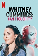 Whitney Cummings: Can I Touch It? (Whitney Cummings: Can I Touch It?)
