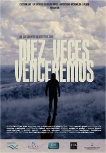 Dez Vezes Venceremos - Poster / Capa / Cartaz - Oficial 1