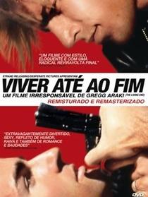 Viver Até o Fim - Poster / Capa / Cartaz - Oficial 6