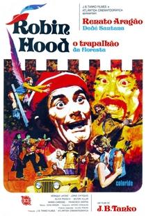 Robin Hood, O Trapalhão da Floresta - Poster / Capa / Cartaz - Oficial 1