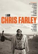 I Am Chris Farley (I Am Chris Farley)