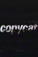 Copycat (Copycat)