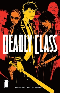 Deadly Class (1ª Temporada) - Poster / Capa / Cartaz - Oficial 1
