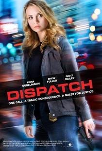 Dispatch - Poster / Capa / Cartaz - Oficial 1