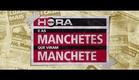 Meia Hora e as manchetes que viram manchete - Trailer OFICIAL