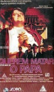 Querem Matar O Papa - Poster / Capa / Cartaz - Oficial 1