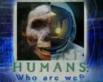 Humanos, Quem Somos Nós? - Poster / Capa / Cartaz - Oficial 1