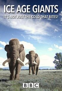 Gigantes da Era Glacial - Poster / Capa / Cartaz - Oficial 4