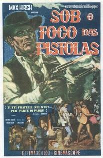 Sob o Fogo das Pistolas - Poster / Capa / Cartaz - Oficial 2