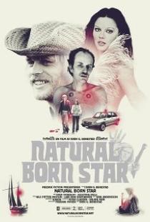 Natural Born Star  - Poster / Capa / Cartaz - Oficial 1