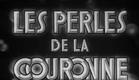 Les perles de la couronne (Sacha Guitry, 1937) - Trailer
