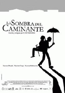 La Sombra del Caminante  - Poster / Capa / Cartaz - Oficial 1