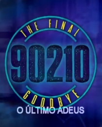 Beverly Hills 90210: The Final Goodbye - Poster / Capa / Cartaz - Oficial 4