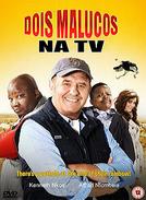 Dois Malucos na TV (Mad Buddies)