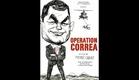Opération Correa Episode 1 : Les ânes ont soif - Bande annonce [HD]