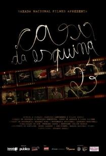 Casa Da Esquina 23 - Poster / Capa / Cartaz - Oficial 1