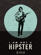 I Am Not A Hipster (I Am Not A Hipster)