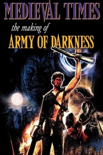 Medieval Times: The Making of 'Army of Darkness' - Poster / Capa / Cartaz - Oficial 1