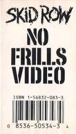Skid Row - No Frills Video (Skid Row: No Frills Video)