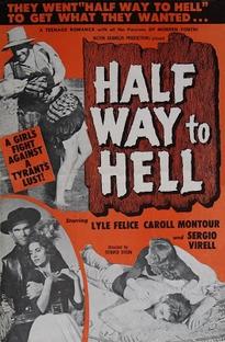 Half Way to Hell - Poster / Capa / Cartaz - Oficial 1