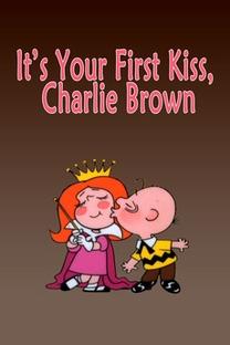 É o Seu Primeiro Beijo, Charlie Brown - Poster / Capa / Cartaz - Oficial 3