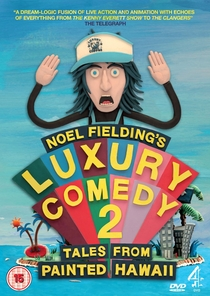Noel Fielding's Luxury Comedy 2: Tales From Painted Hawaii - Poster / Capa / Cartaz - Oficial 1