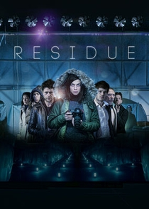 Residue - Poster / Capa / Cartaz - Oficial 3