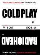 Coldplay & Radiohead - Série Mitos (Coldplay & Radiohead - Série Mitos)