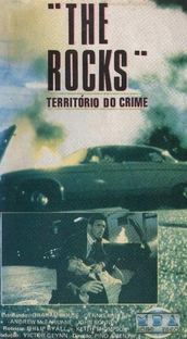 The Rocks - Território do Crime - Poster / Capa / Cartaz - Oficial 1