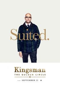 Kingsman: O Círculo Dourado - Poster / Capa / Cartaz - Oficial 9